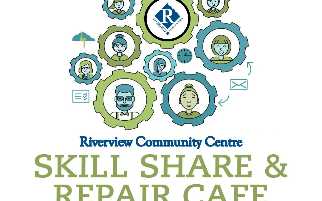 Skill Share & Repair Cafe